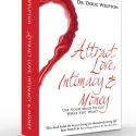 Attract Love, Intimacy, & Money
